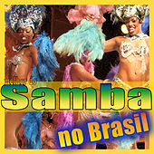 Play & Download Melhor do Samba No Brasil by Various Artists | Napster