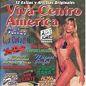 Play & Download Viva Centro America by Various Artists | Napster