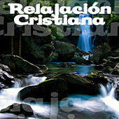 Play & Download Relajación Cristiana by Various Artists | Napster