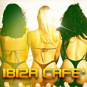 Play & Download Ibiza Cafè by Various Artists | Napster