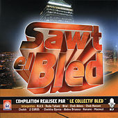 Play & Download Le Son du Bled, Sawt El Bled by Various Artists | Napster