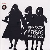 Play & Download A Pessoa É Para O Que Nasce by Various Artists | Napster