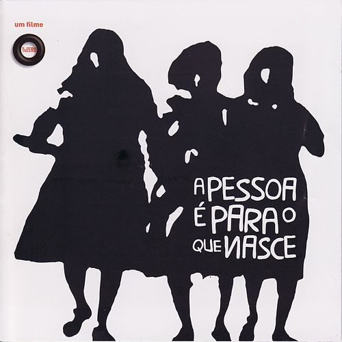 Play & Download A Pessoa É Para O Que Nasce by Various Artists | Napster