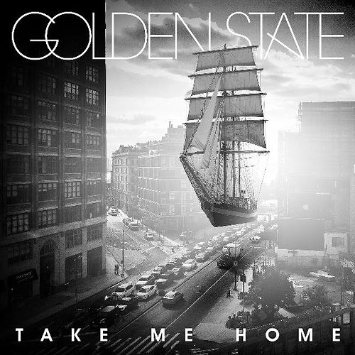 Play & Download Take Me Home by Golden State | Napster