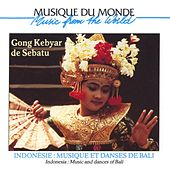 Play & Download Bali: Musique Et Danses by Gong Kebyar De Sebatu | Napster