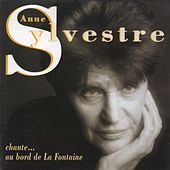 Chante La Fontaine by Anne Sylvestre