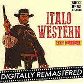 Play & Download Italo-Western Ennio Morricone by Ennio Morricone | Napster