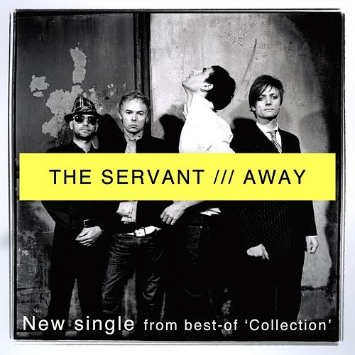 Play & Download Away by The Servant | Napster