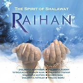 Play & Download The Spirit of Shalawat by Raihan | Napster