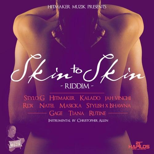 Skin to Skin Riddim by Various Artists