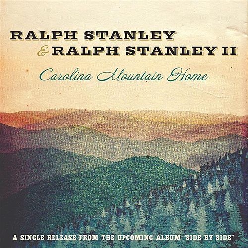 Carolina Mountain Home - Single by Ralph Stanley