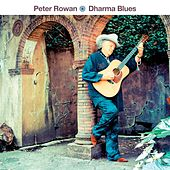 Play & Download Dharma Blues by Peter Rowan | Napster