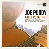 Eagle Rock Fire by Joe Purdy