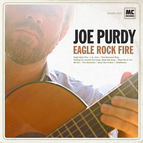 Play & Download Eagle Rock Fire by Joe Purdy | Napster