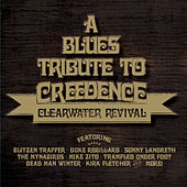 A Blues Tribute to Creedence Clearwater Revival by Various Artists