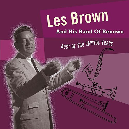 Best of the Capitol Years by Les Brown