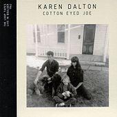 Play & Download Cotton Eyed Joe (Live in Boulder 1962) by Karen Dalton | Napster