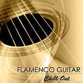 Flamenco Guitar Chill Out - Sexy Chillout Guitar Music de Flamenco Music Musica Flamenca Chill Out