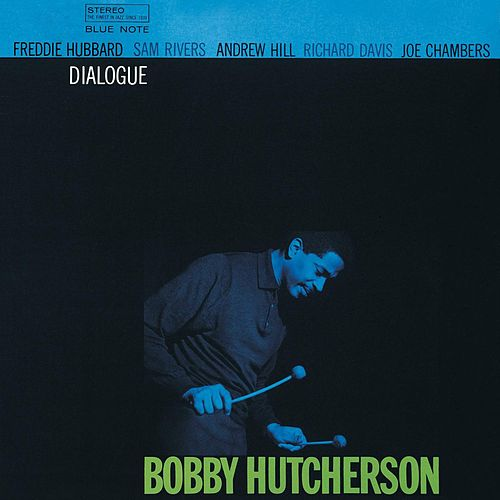 Dialogue by Bobby Hutcherson