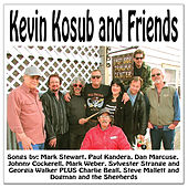 Play & Download Kevin Kosub and Friends by Various Artists | Napster