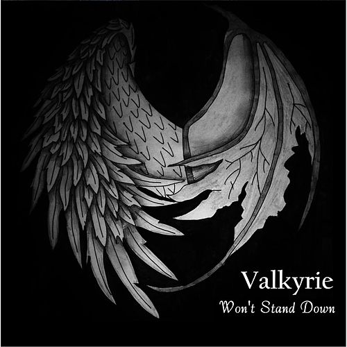 Play & Download Won't Stand Down by Valkyrie | Napster