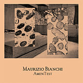 Play & Download Amentest by Maurizio Bianchi | Napster