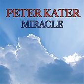 Play & Download Miracle by Peter Kater | Napster