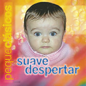 Play & Download Peque Clásicos, Suave Despertar by Various Artists | Napster