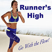 Play & Download Runner's High (Go With the Flow!) by Various Artists | Napster