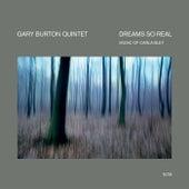 Dreams So Real by Gary Burton