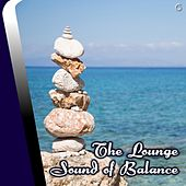 Play & Download The Lounge Sound of Balance - EP by Various Artists | Napster