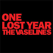 One Lost Year by The Vaselines