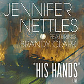His Hands by Jennifer Nettles
