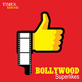 Bollywood Superlikes by Various Artists
