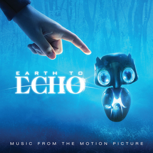 Earth To Echo by Various Artists
