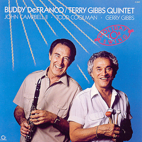 Play & Download Holiday For Swing by Buddy DeFranco | Napster