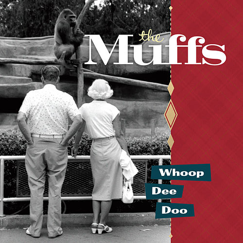 Play & Download Whoop Dee Doo by The Muffs | Napster