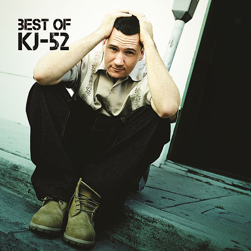 Play & Download Best Of KJ-52 by KJ-52 | Napster