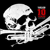 Play & Download 10 Years by Talco | Napster