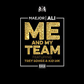 Play & Download Me And My Team by Maejor | Napster