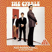 Play & Download Red Rubber Ball by The Cyrkle | Napster