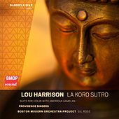 Play & Download Lou Harrison: La Koro Sutro by Various Artists | Napster