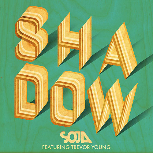 Shadow by Soja
