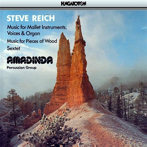 Play & Download Reich: Music for Mallet Instruments, Voices and Organ / Music for Pieces of Wood / Sextet by Various Artists | Napster