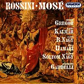 Play & Download Rossini: Mose by Jozsef Gregor | Napster