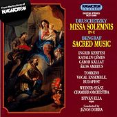 Play & Download Druschetzky: Missa Solemnis / Bengraf: Sacred Music by Ingrid Kertesi | Napster