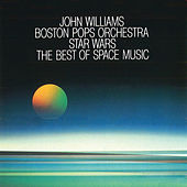 Play & Download Star Wars - The Best Of Space Music by Boston Pops | Napster