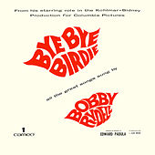 Play & Download Bye Bye Birdie by Bobby Rydell | Napster