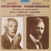 Bartok: Cantata Profana / Kodaly: Psalmus Hungaricus by Various Artists