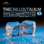 The Chillout Album 2 by Various Artists